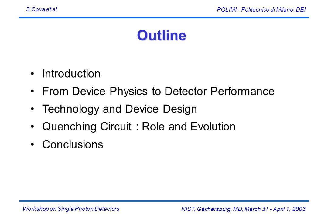 Outline Introduction From Device Physics to Detector Performance