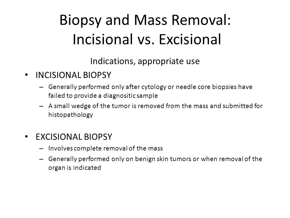 Biopsy and Mass Removal: Incisional vs. Excisional
