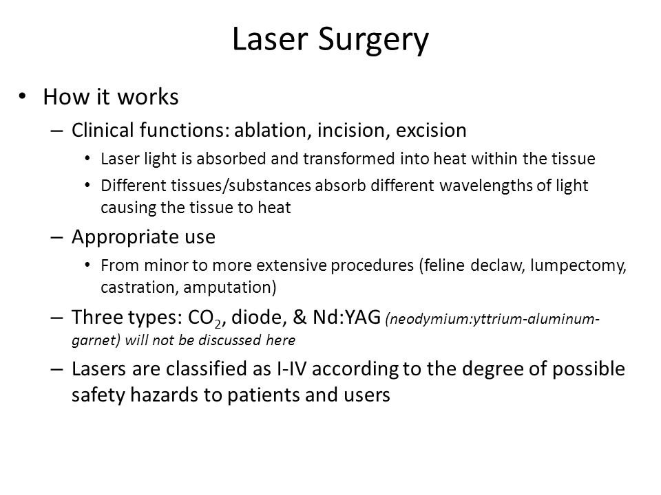 Laser Surgery How it works