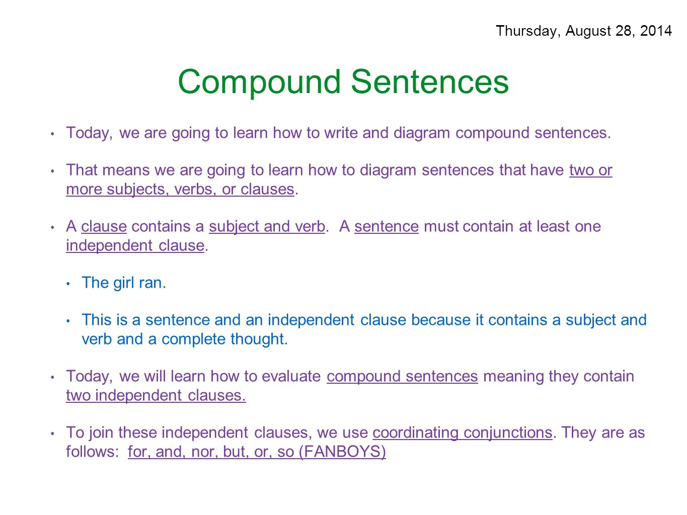 Parts of speech august 25 29 ppt download thursday august 28 2014 compound sentences today we are going to learn ccuart Choice Image