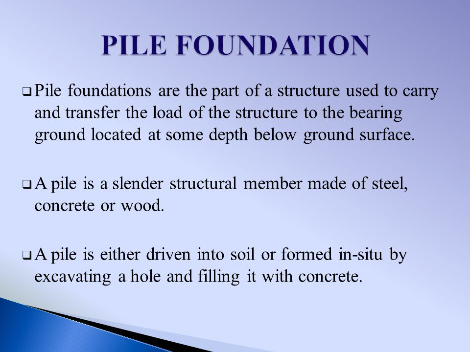 PILE FOUNDATION BY-  - ppt video online download