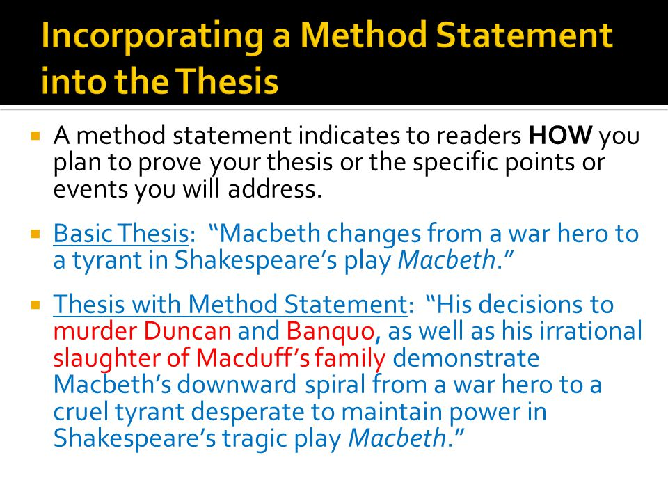 writers workshop macbeth literary analysis essay feedback   ppt  incorporating a method statement into the thesis