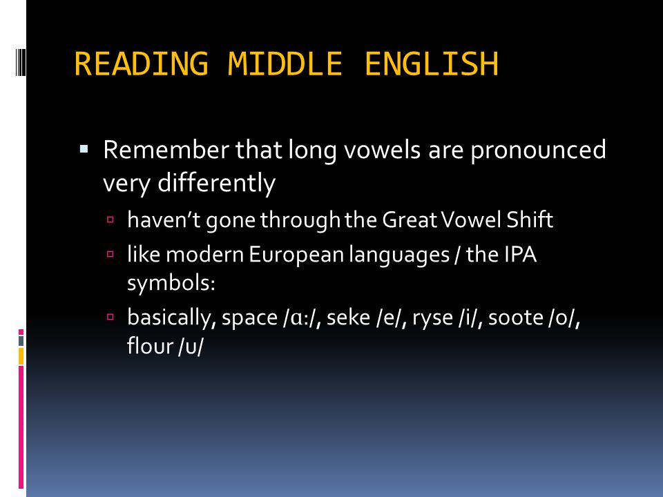 Middle English What Kind Of A Language Is It Ppt Video Online