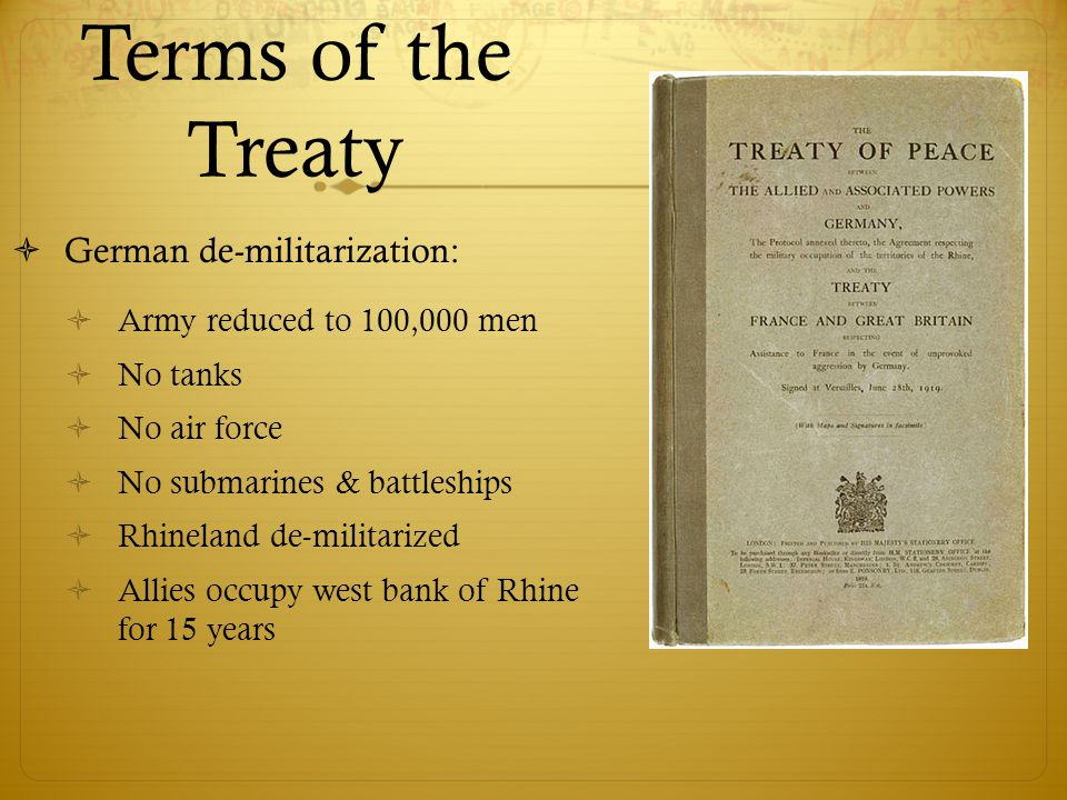Terms of the Treaty German de-militarization: