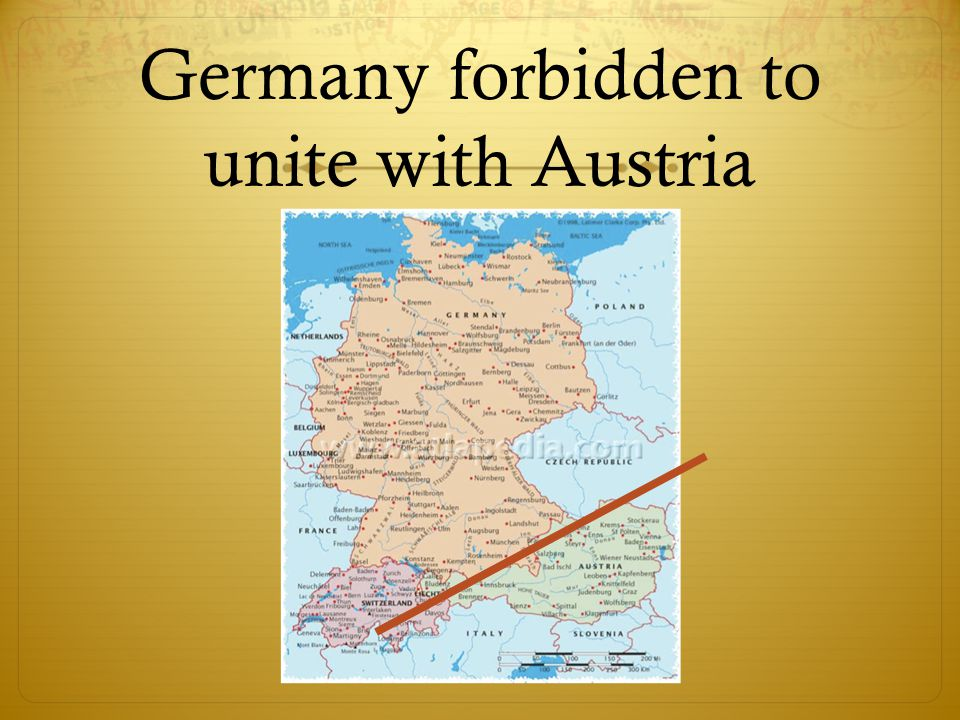 Germany forbidden to unite with Austria