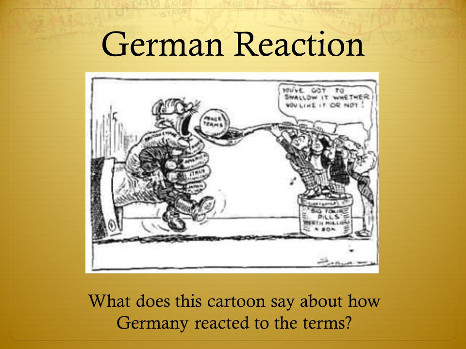 What does this cartoon say about how Germany reacted to the terms