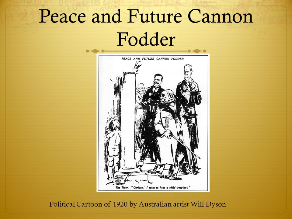 Peace and Future Cannon Fodder