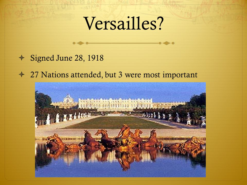 Versailles Signed June 28, 1918