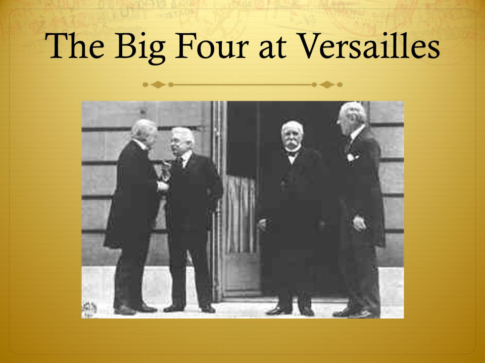 The Big Four at Versailles