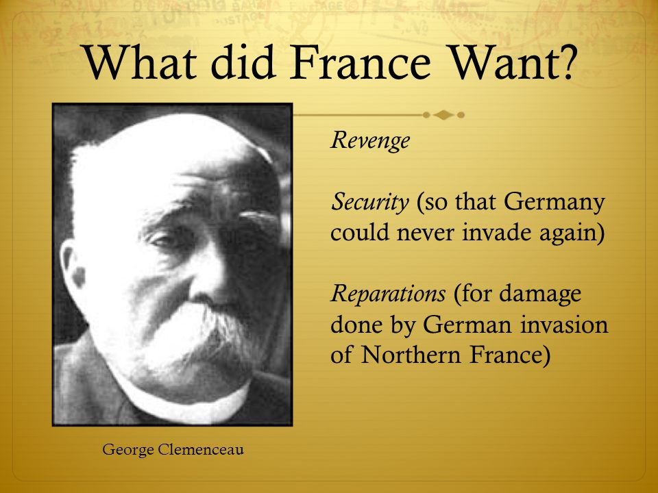 What did France Want Revenge