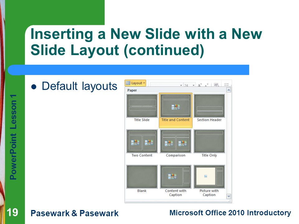Inserting a New Slide with a New Slide Layout (continued)