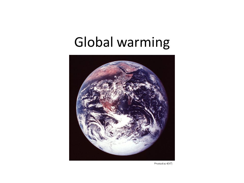 Global warming Photodisc 4(NT)