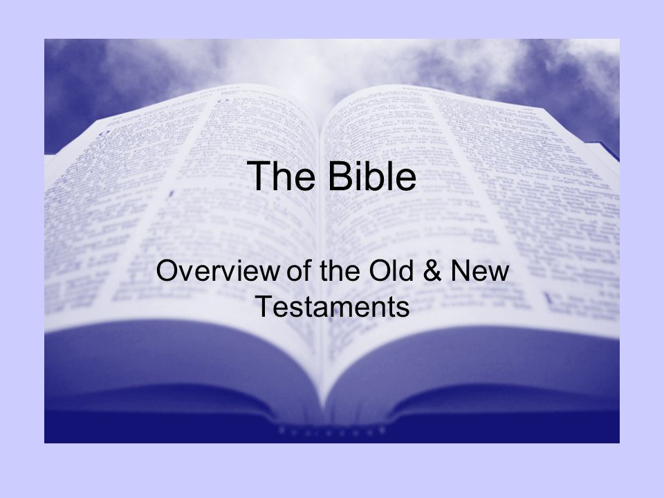 Overview of the Old & New Testaments