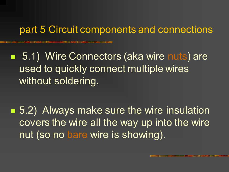 part 5 Circuit components and connections
