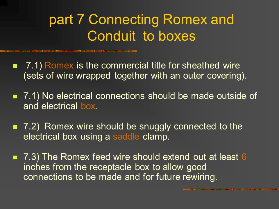 part 7 Connecting Romex and Conduit to boxes