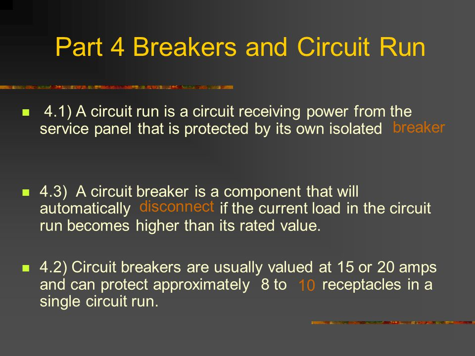 Part 4 Breakers and Circuit Run