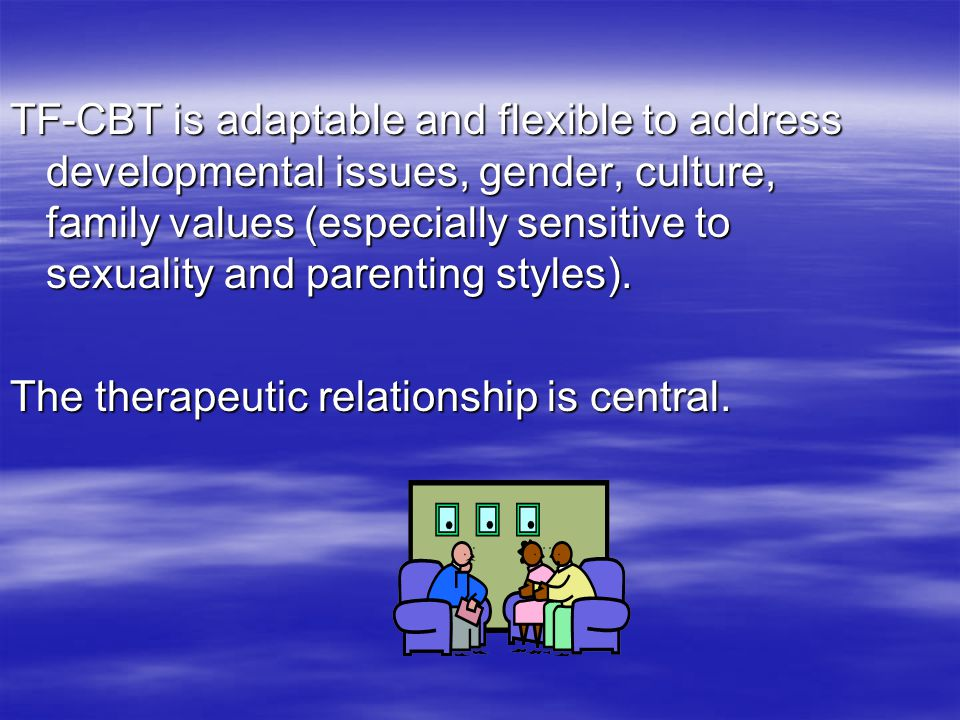 Trauma Focused Cognitive Behavioral Therapy - ppt download