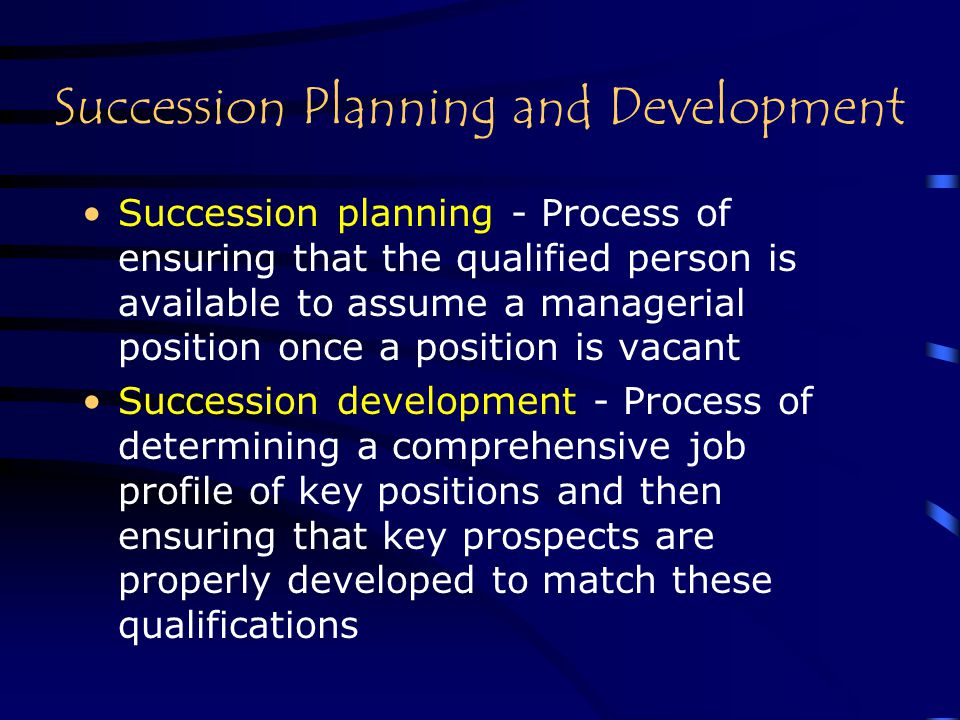 Succession Planning and Development