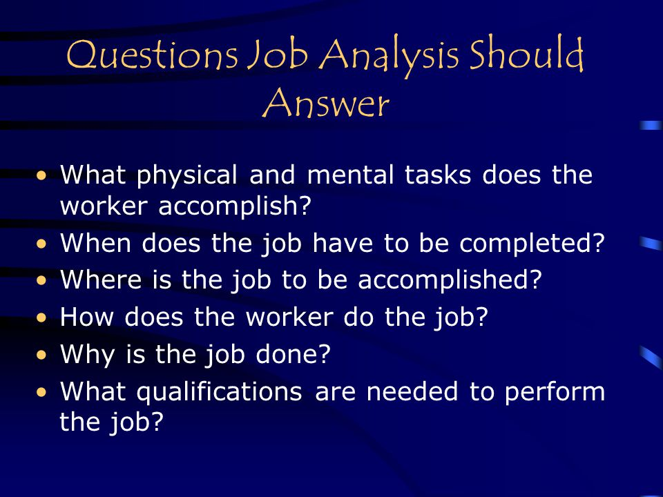 Questions Job Analysis Should Answer