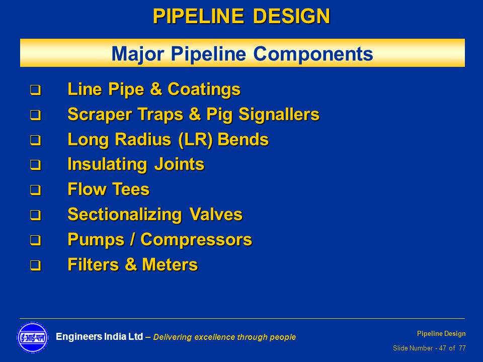 PIPELINE DESIGN  - ppt video online download
