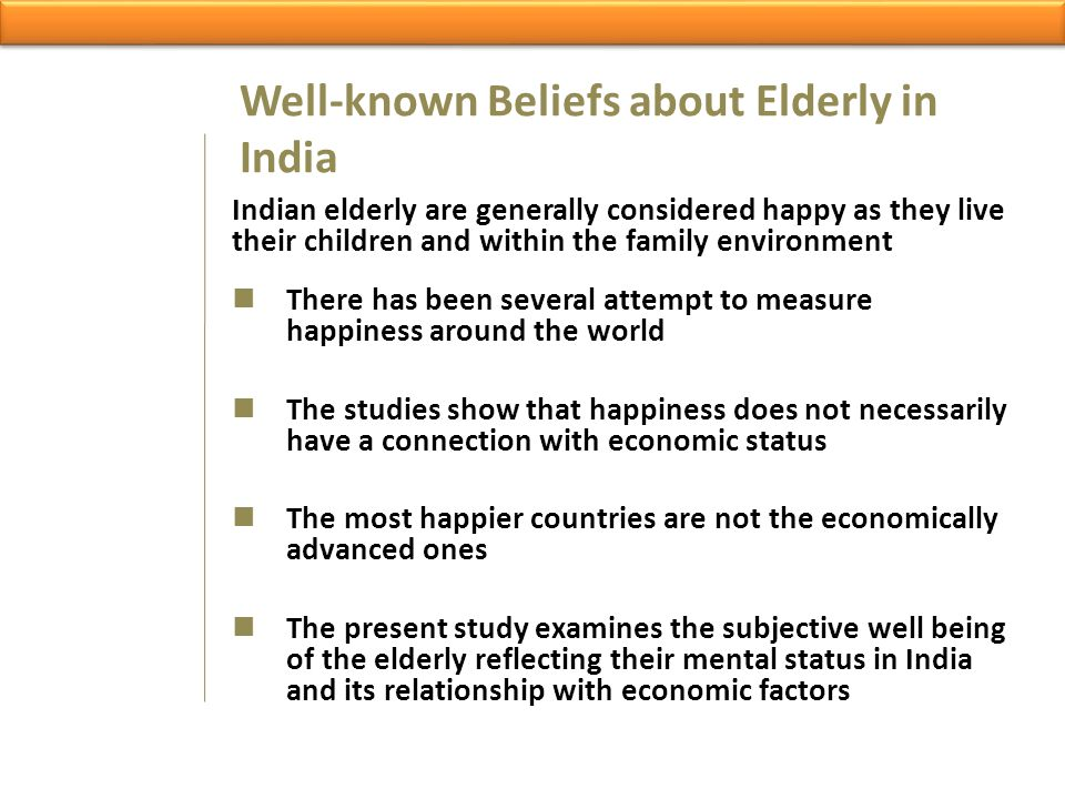 Well-known Beliefs about Elderly in India