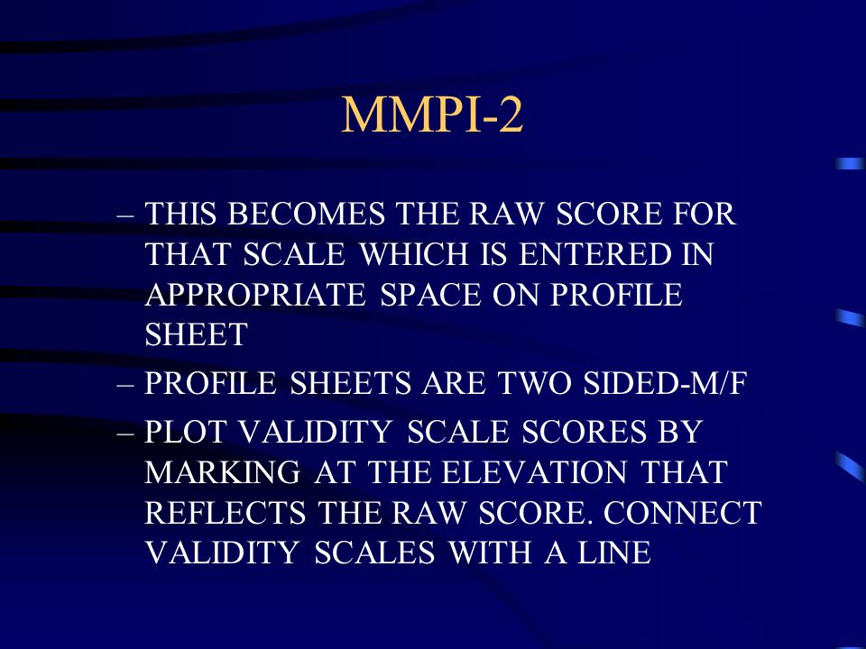 MINNESOTA MULTIPHASIC PERSONALITY INVENTORY - ppt video online download