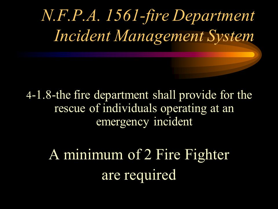N.F.P.A fire Department Incident Management System