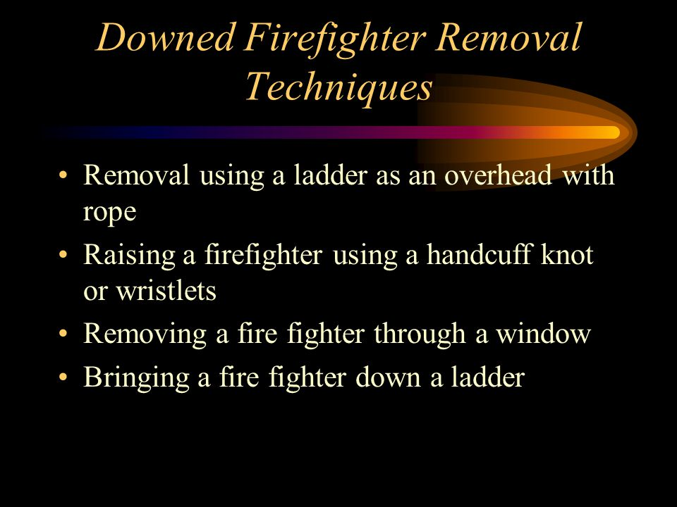 Downed Firefighter Removal Techniques
