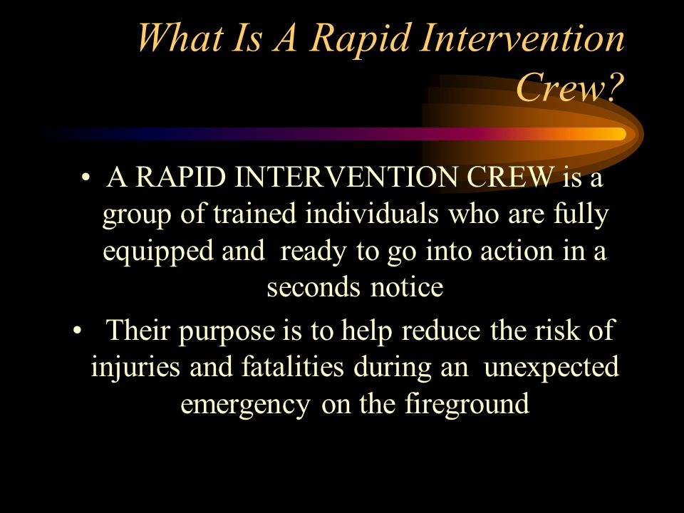 What Is A Rapid Intervention Crew