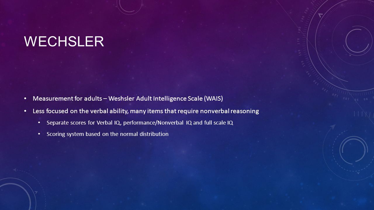 Wechsler Measurement for adults – Weshsler Adult Intelligence Scale (WAIS)