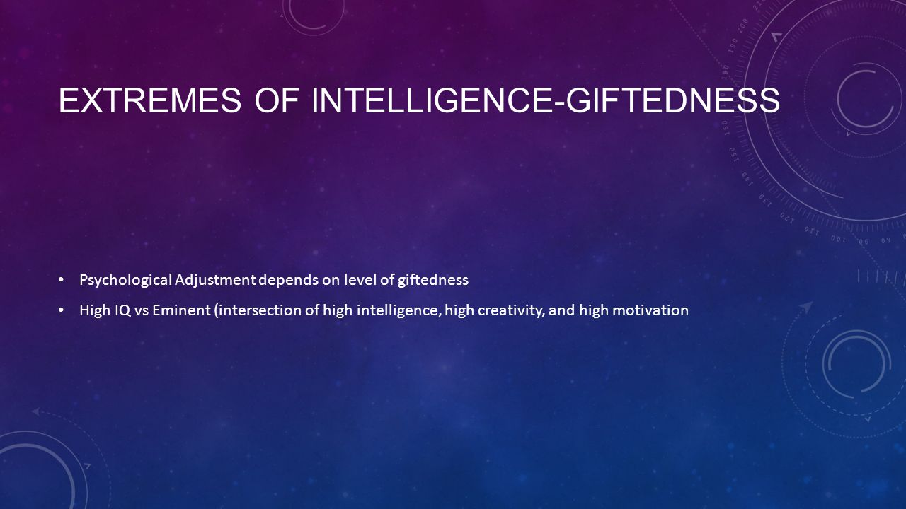 Extremes of intelligence-giftedness