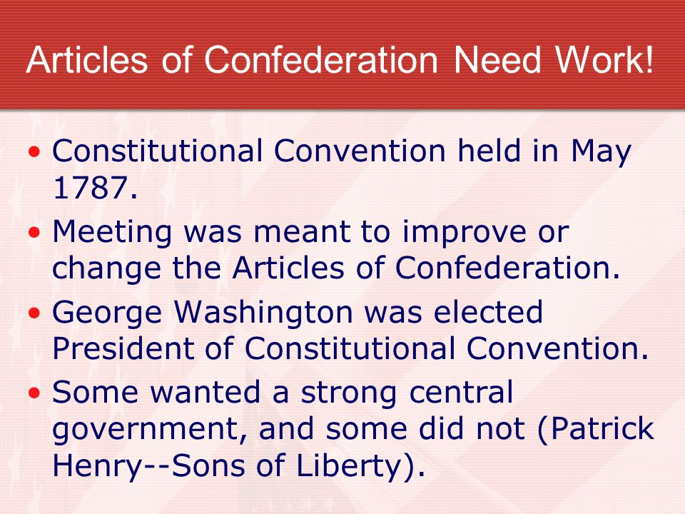 Articles of Confederation Need Work!