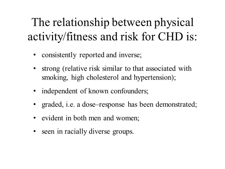 The relationship between physical activity/fitness and risk for CHD is: