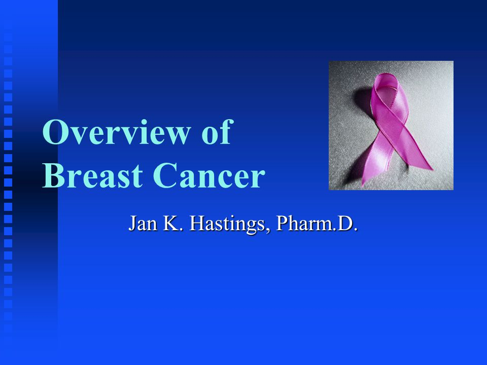 Overview of Breast Cancer