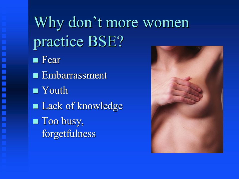 Why don't more women practice BSE