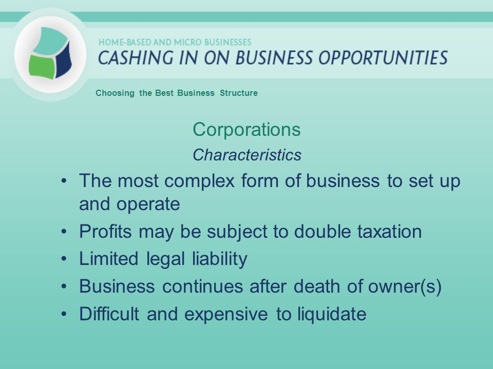 The most complex form of business to set up and operate