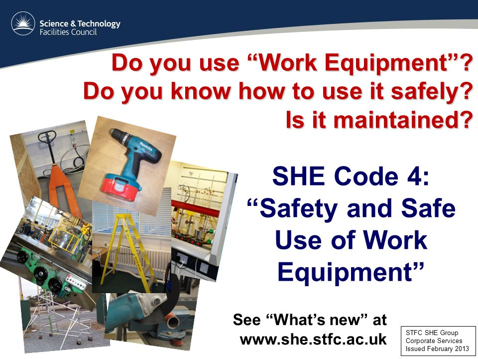 Safety and Safe Use of Work Equipment