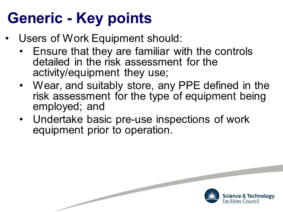 Generic - Key points Users of Work Equipment should: