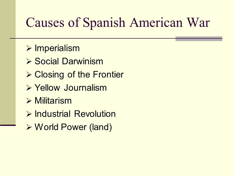 Causes of Spanish American War