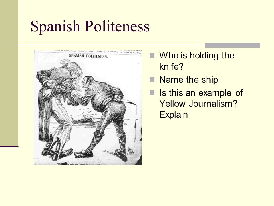 Spanish Politeness Who is holding the knife Name the ship