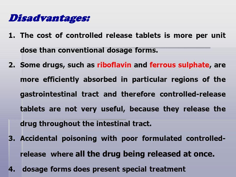 disadvantages of effervescent tablets
