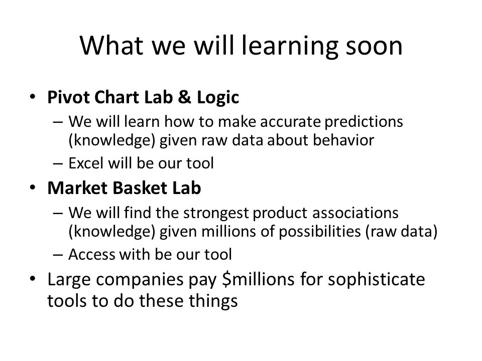 What we will learning soon
