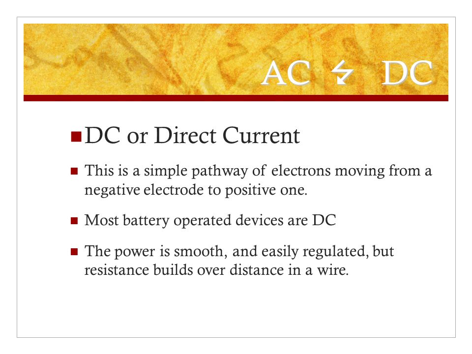 AC 7 DC DC or Direct Current