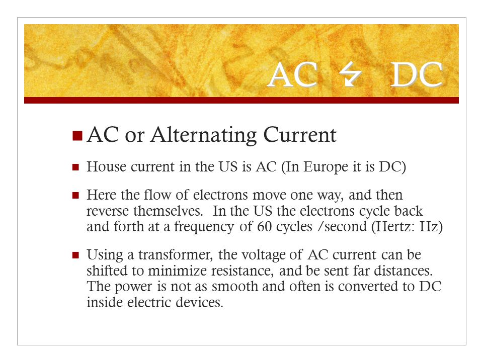 AC 7 DC AC or Alternating Current