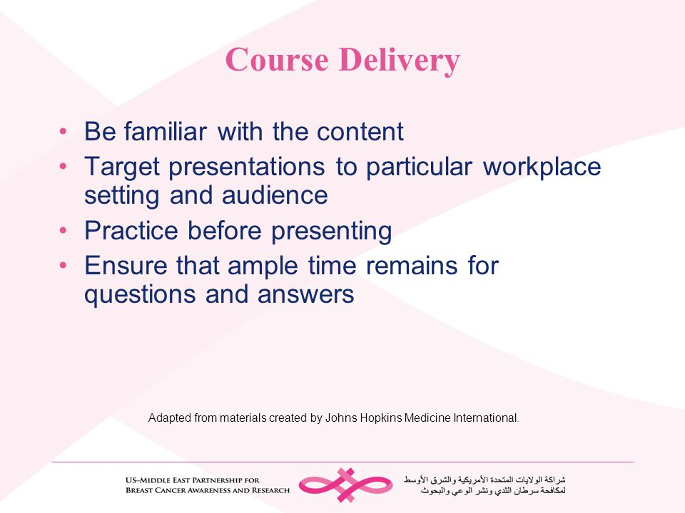 Course Delivery Be familiar with the content