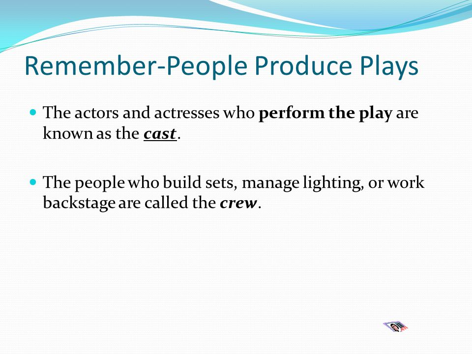 Remember-People Produce Plays