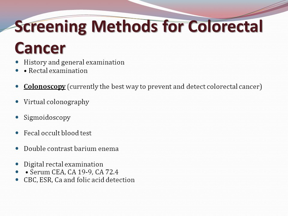 Screening And Early Diagnosis Of Colorectal Cancer Ppt Video Online Download