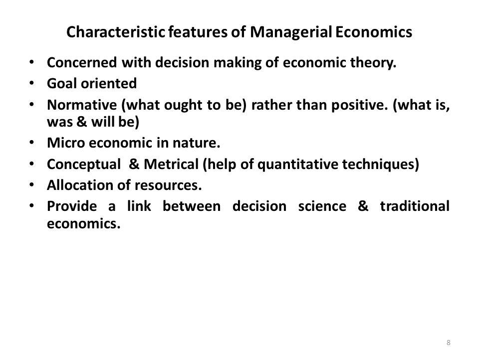 managerial economics characteristics