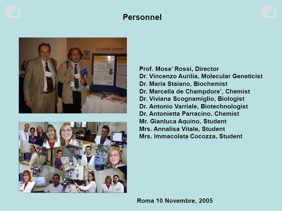 Personnel Prof. Mose' Rossi, Director