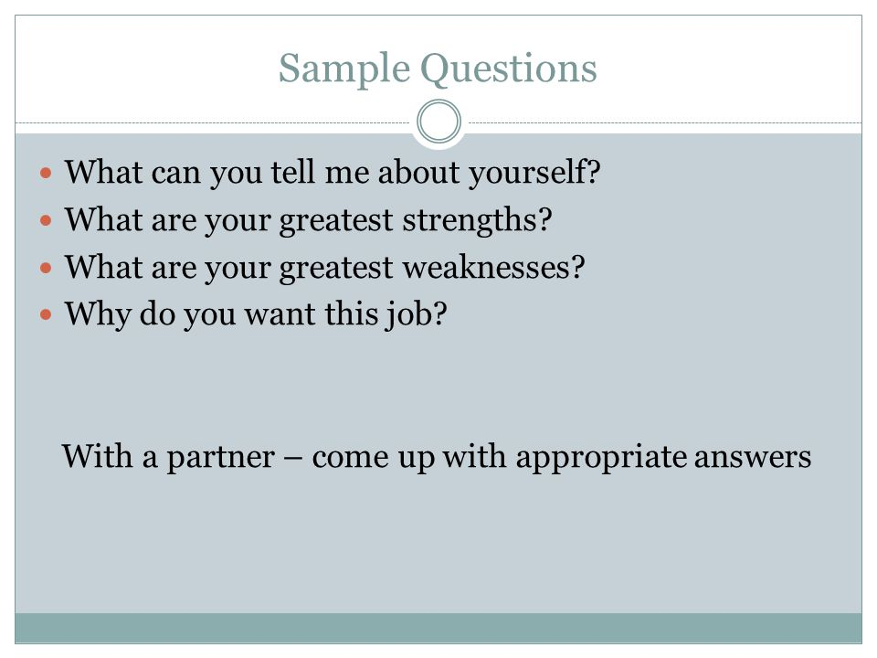 With a partner – come up with appropriate answers